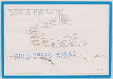 Lawrence Weiner, 'FULLSPEED AHEAD', 2015