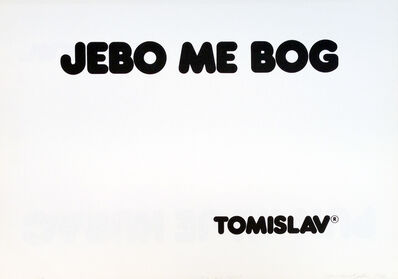 Tomislav Gotovac, 'So screw me God (Jebo me bog)', 1978