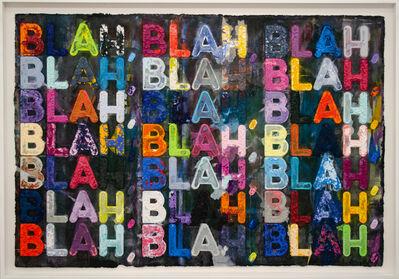 Mel Bochner, 'Blah, Blah, Blah', 2015
