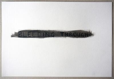 Tim Etchells, 'Bleeding Through (Black)', 2015
