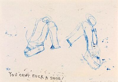 Tracey Emin, 'You Can't Fuck a Shoe', 2010