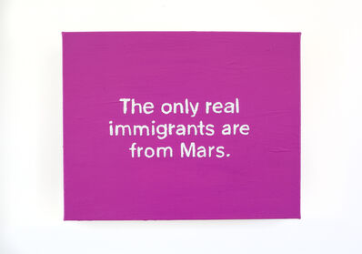 Lisa Levy, 'The Thoughts In My Head #71 (...real immigrants...)', 2018