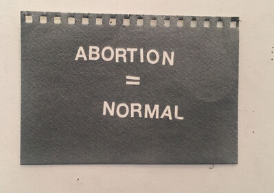 Betty Tompkins, 'Abortion = Normal', 2019