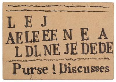 James Castle, 'Untitled (Purse ! Discusses)', n.d.