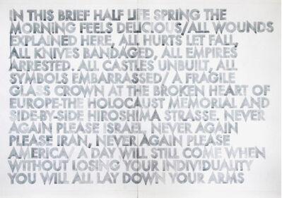 Robert Montgomery, 'Half Life Spring', 2012