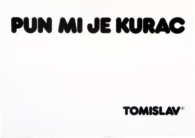 Tomislav Gotovac, 'I've fucking had it (Pun mi je kurac)', 1977