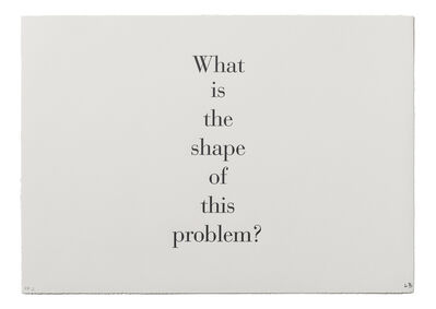 "Louise Bourgeois, '""What is the Shape of this Problem""', 1999"
