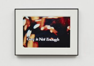 John Waters, 'Gay is Not Enough', 2006