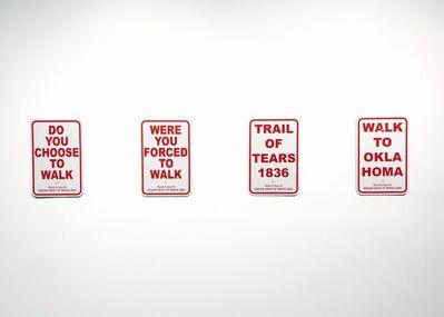 Edgar Heap of Birds, 'Trail of Tears (4 Signs)', 2005