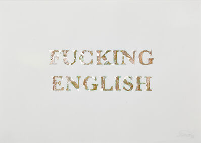 Rowan Smith, 'Fucking English', 2015
