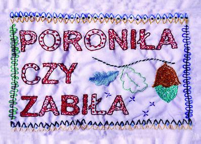 Monika Drożyńska, 'Poroniła czy zabiła', 2017