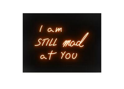 David Drebin, 'I am still mad at you', 2017