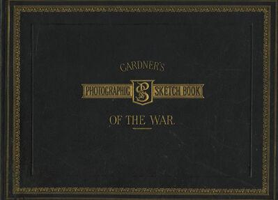 Alexander Gardner, 'Gardner's Photographic Sketch Book of the Civil War', 1866