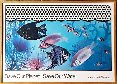Roy Lichtenstein, 'Save Our Planet Save Our Water (Hand Signed)', 1971