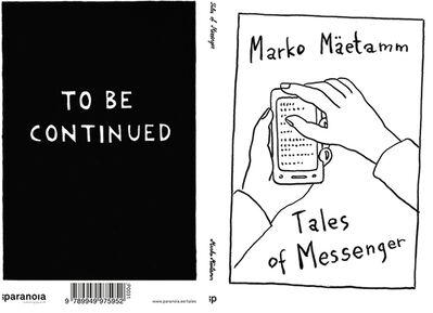 Marko Mäetamm, 'Tales of Messenger', 2017
