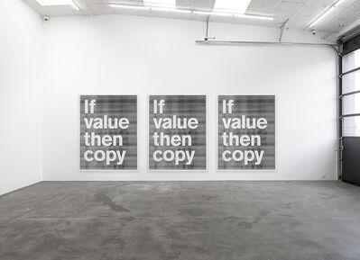 SUPERFLEX, 'If value then copy', 2017