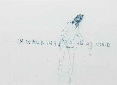 Tracey Emin, 'Walking Around my World', 2011