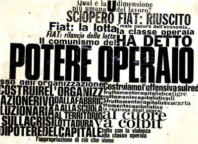Nanni Balestrini, 'Potere Operaio', 1969-2017