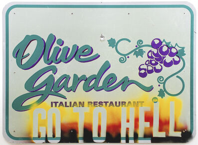 Mark Flood, 'GO TO HELL/OLIVE GARDEN', 2009
