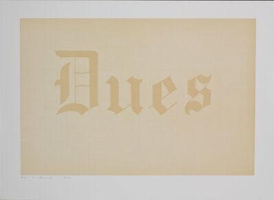 Ed Ruscha, 'Dues', 1970
