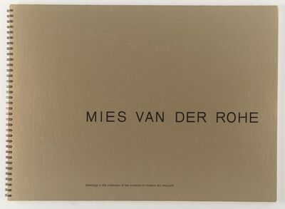 Ludwig Mies van der Rohe, 'Mies van der Rohe: Drawings in the Collection of the Museum of Modern Art', 1969