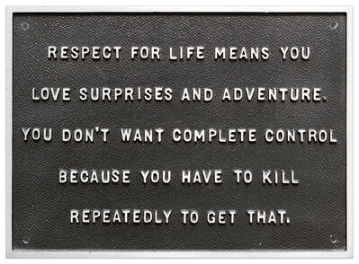 Jenny Holzer, 'Selection from Survival Series (Respect for life means you love...)'