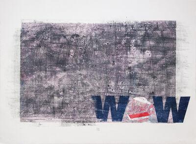 Karin Bruckner, 'WOW', 2014