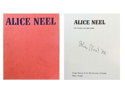 "Alice Neel, '""ALICE NEEL"", 1975/1982, Signed/Dated, Georgia Museum of Art Exhibition Catalogue', 1975/1982"
