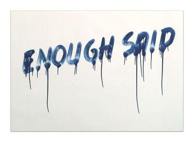 Mel Bochner, 'Enough Said ', 2014
