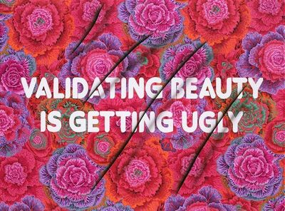 Adam Mars, 'Validating Beauty is Getting Ugly', 2017