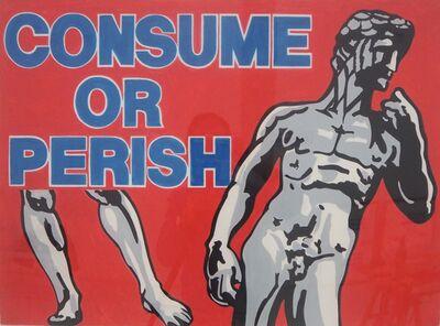 Les Levine, 'CONSUEM OR PERISH', 1989