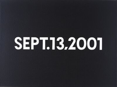 On Kawara, 'SEPT. 13, 2001', 2001