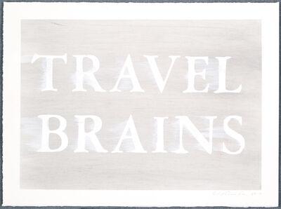 Ed Ruscha, 'Travel Brains', 2017