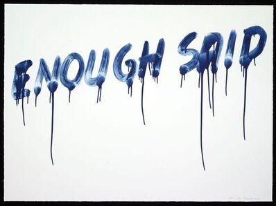Mel Bochner, 'Enough Said', 2014