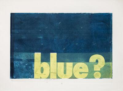 Karin Bruckner, 'blue?', 2015
