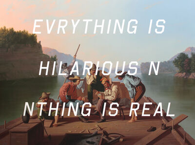Shawn Huckins, 'Raftsmen Playing Cards: Everything Is Hilarious And Nothing Is Real', 2016