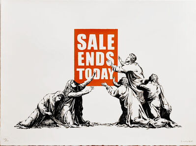 Banksy, 'Sale Ends Today', 2017