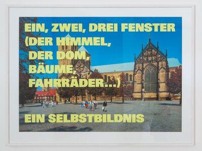 Remy Zaugg, 'EIN, ZWEI, DREI FENSTER (DER HIMMEL, DER DOM, BäUME,..) EIN SELBSTBILDNIS', 1989-1993