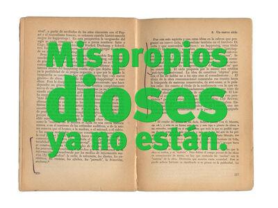 Roberto Jacoby, 'MIS PROPIOS DIOSES YA NO ESTAN - 68 el culo te abrocho', 2008