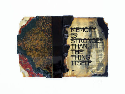 Rero, 'Untitled (MEMORY IS STRONGER THAN THE THING ITSELF...)', 2019