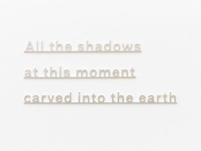Katie Paterson, 'Ideas (All the shadows at this moment carved into the earth)', 2016