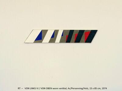 Rainer Tappeser, 'VON LINKS VI  / VON OBEN wenn vertikal', 1974