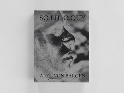 Alec Von Bargen, 'So.lil.o.quy', 2018