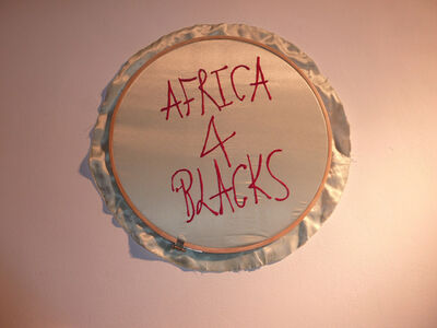 "Frances Goodman, 'Embroideries ""Africa 4 Blacks""', 2010"