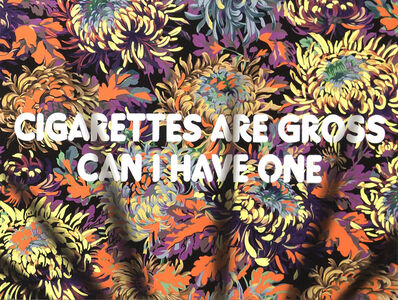 Adam Mars, 'Cigarettes Are Gross, Can I Have One', 2018
