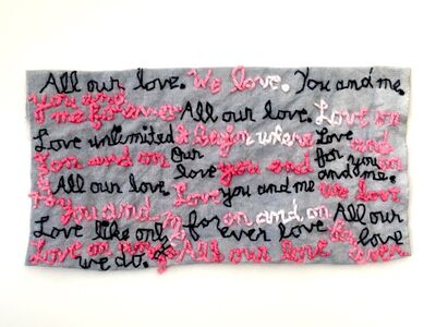 Iviva Olenick, 'All Our Love - love narrative embroidery', 2019