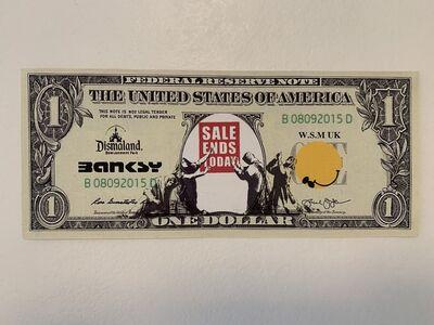 "Banksy, 'BANKSY DISMALAND US DOLLAR ""SALE ENDS TODAY"" DISMAL DOLLAR', 2015"