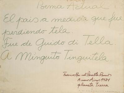 Federico Manuel Peralta Ramos, 'Poema actual', 1981