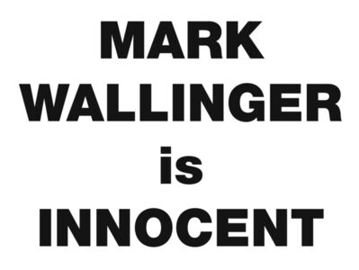 Mark Wallinger, 'Mark Wallinger is Innocent', 2008