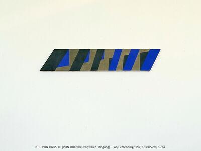 Rainer Tappeser, 'VON LINKS III / VON OBEN wenn vertikal', 1974